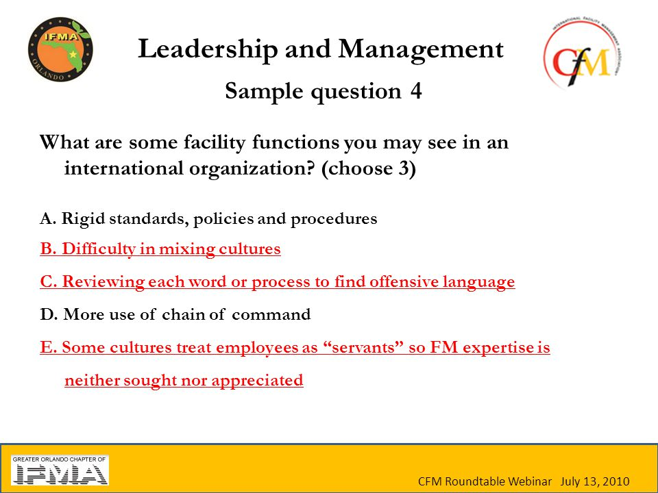 Sample question 4 What are some facility functions you may see in an international organization.