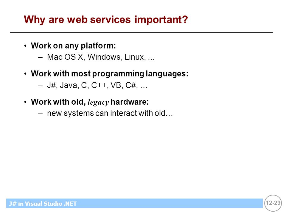 12-23 MicrosoftIntroducing CS using.NETJ# in Visual Studio.NET Why are web services important.