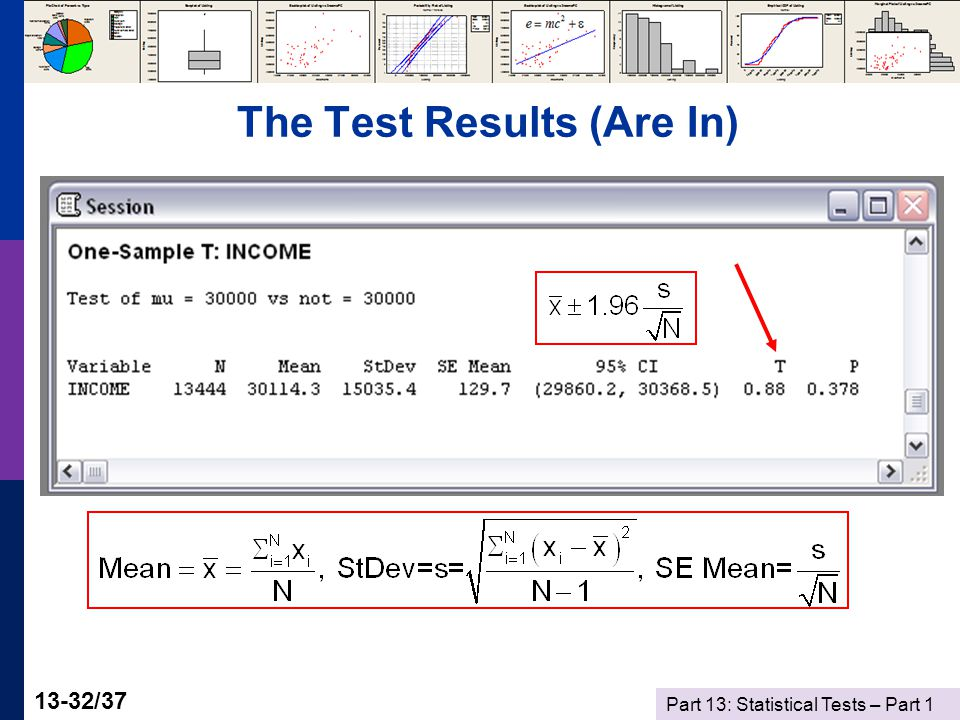 Part 13: Statistical Tests – Part 1 13-32/37 The Test Results (Are In)