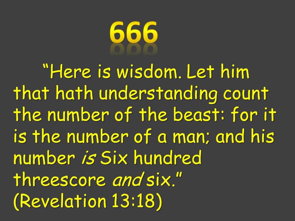 Here is wisdom.