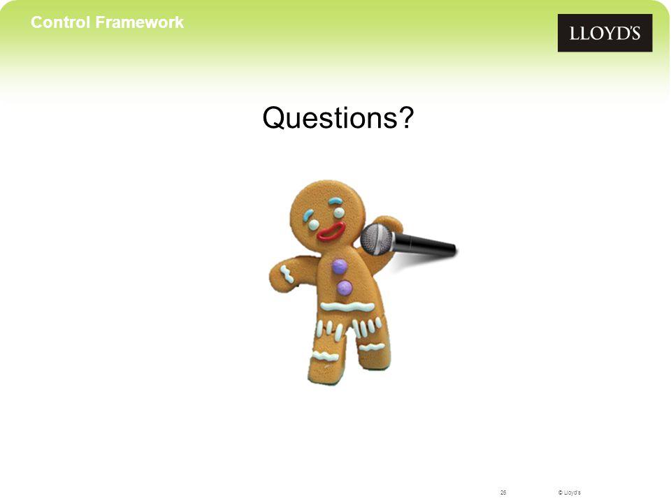 © Lloyd's Questions 26 Control Framework