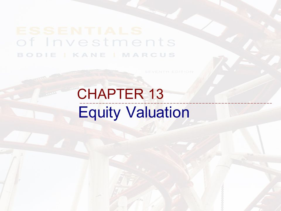 13-32 P/E Ratio and Growth Opportunities Without expected growth With constant growth P/E ratio is a function of three factors: ※ P/E ratio is a function of three factors: 1) required rate of return, k 2) expected growth rate in dividends, g 3) plowback ratio, b