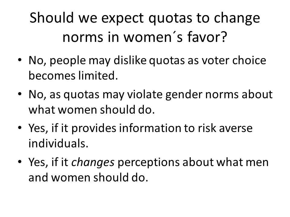 Should we expect quotas to change norms in women´s favor.