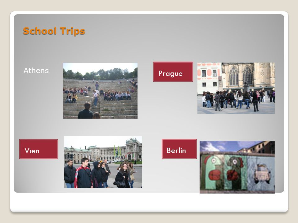 School Trips Athens Prague Vien Berlin