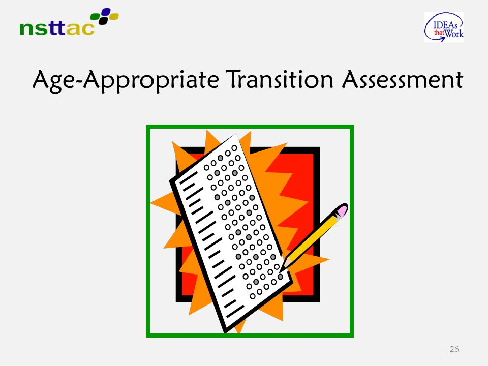 26 Age-Appropriate Transition Assessment