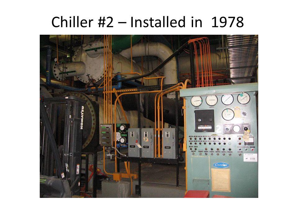 Chiller #2 – Installed in 1978