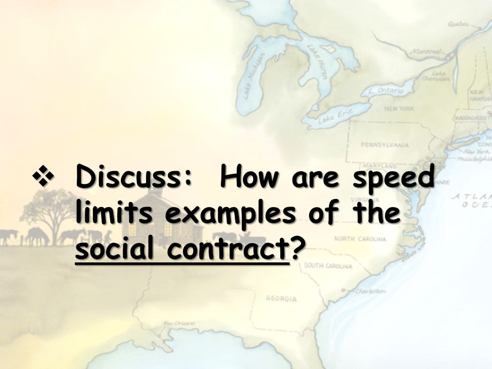  Discuss: How are speed limits examples of the social contract?