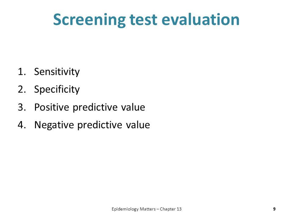 Ramifications of false positives vs.
