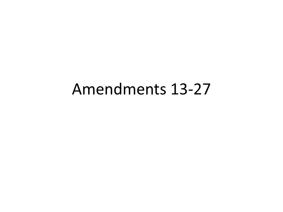 Presidential Amendments Presidential Amendments – 20 th,22 nd, 25 th – Amendments detailing issues pertaining to the Presidency 20 th - Gave details on the terms of office for Congress and the President.