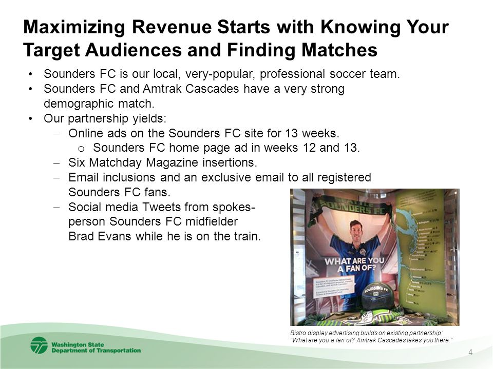 Maximizing Revenue Starts with Knowing Your Target Audiences and Finding Matches Sounders FC is our local, very-popular, professional soccer team. Sou