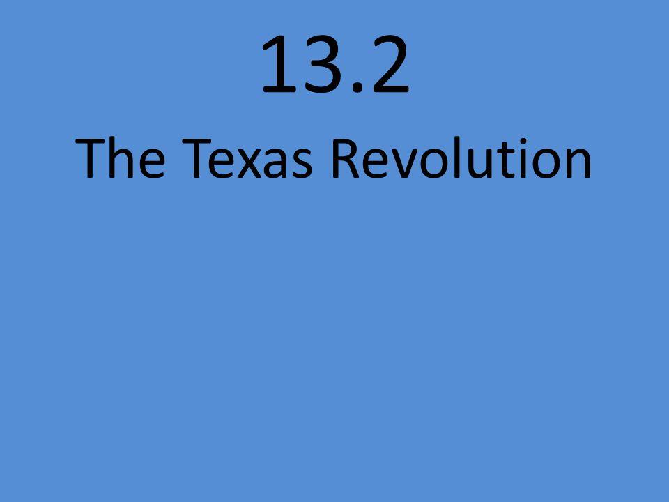 13.2 The Texas Revolution