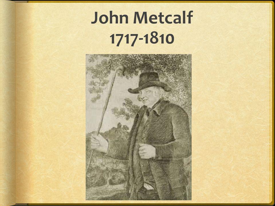 John Metcalf 1717-1810