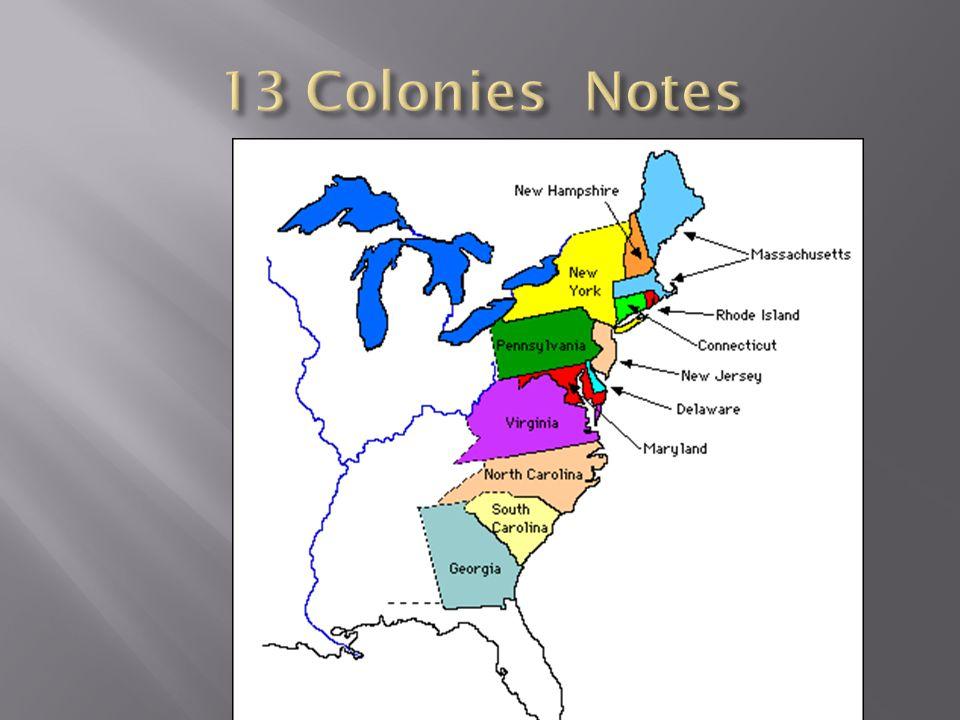  King Charles II gave land to 8 wealthy (aristocrats) called Carolina (combined North & South Carolina).