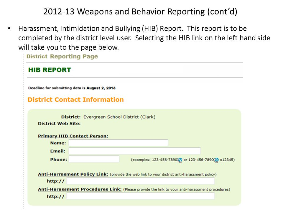 2012-13 Weapons and Behavior Reporting (cont'd) Harassment, Intimidation and Bullying (HIB) Report.