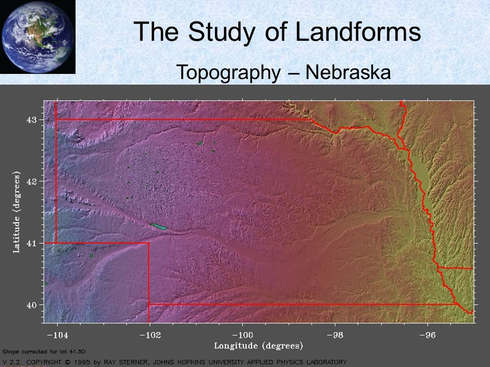 25 The Study of Landforms Topography – Wyoming