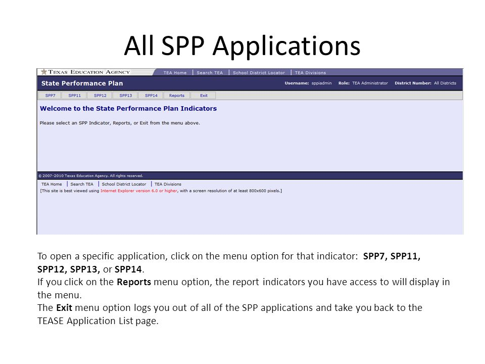 All SPP Applications To open a specific application, click on the menu option for that indicator: SPP7, SPP11, SPP12, SPP13, or SPP14.