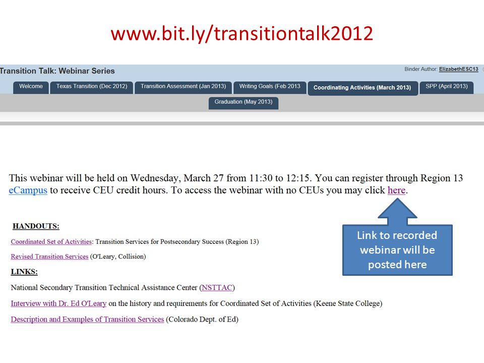 www.bit.ly/transitiontalk2012 Link to recorded webinar will be posted here