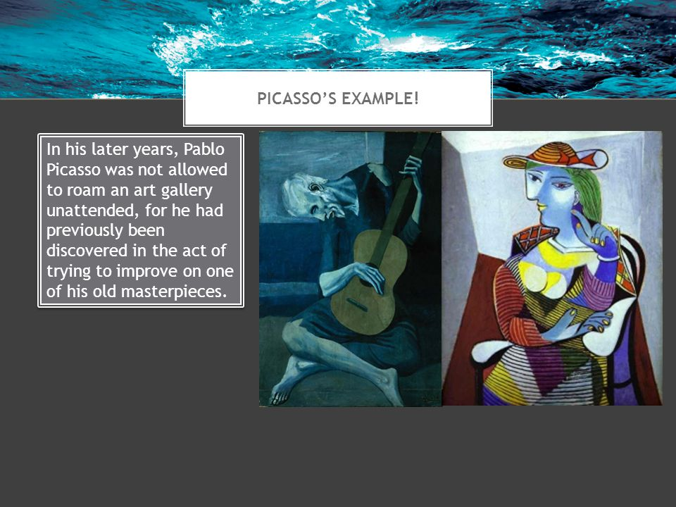 PICASSO'S EXAMPLE.