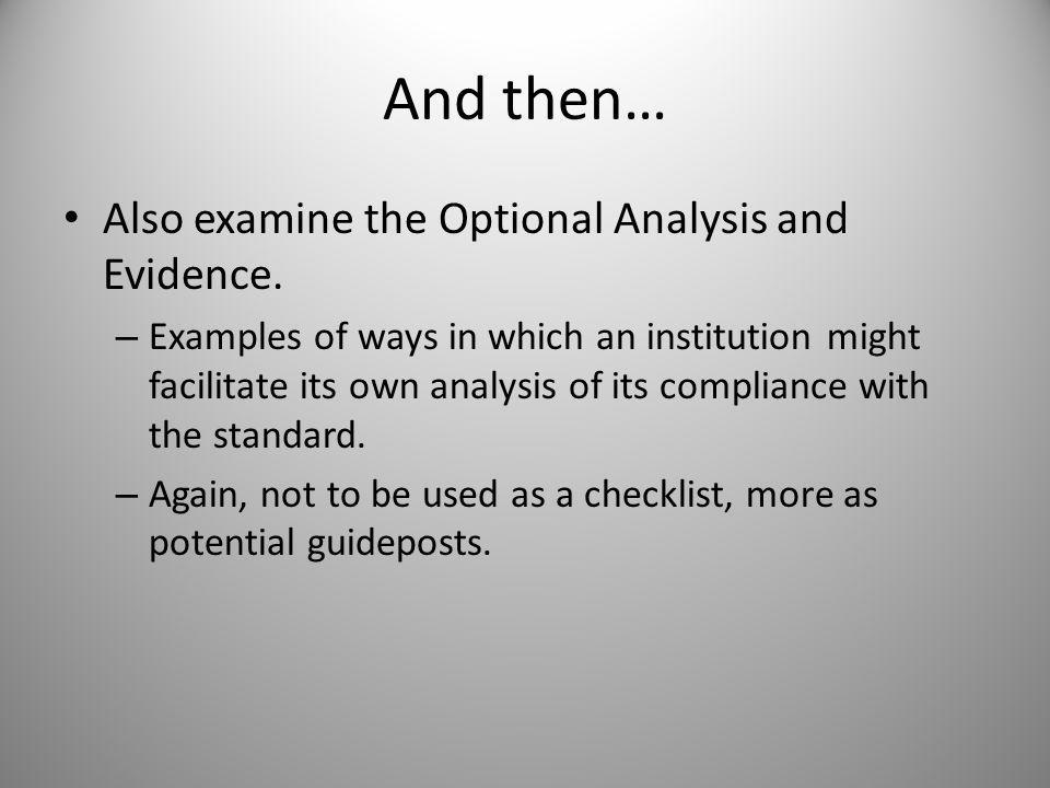 And then… Also examine the Optional Analysis and Evidence.