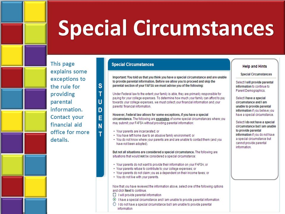 Special Circumstances 33 This page explains some exceptions to the rule for providing parental information.