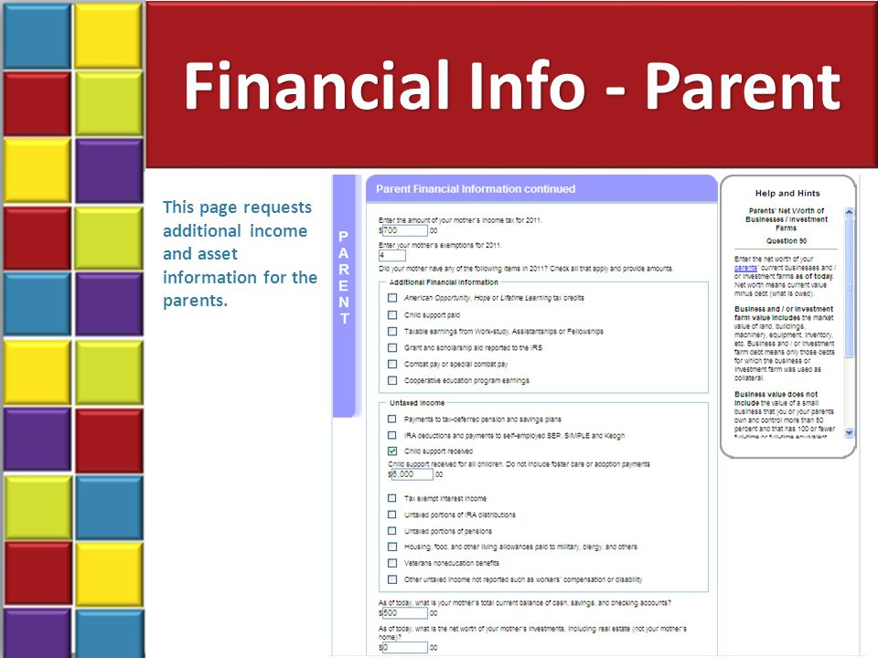 Financial Info - Parent 37 This page requests additional income and asset information for the parents.