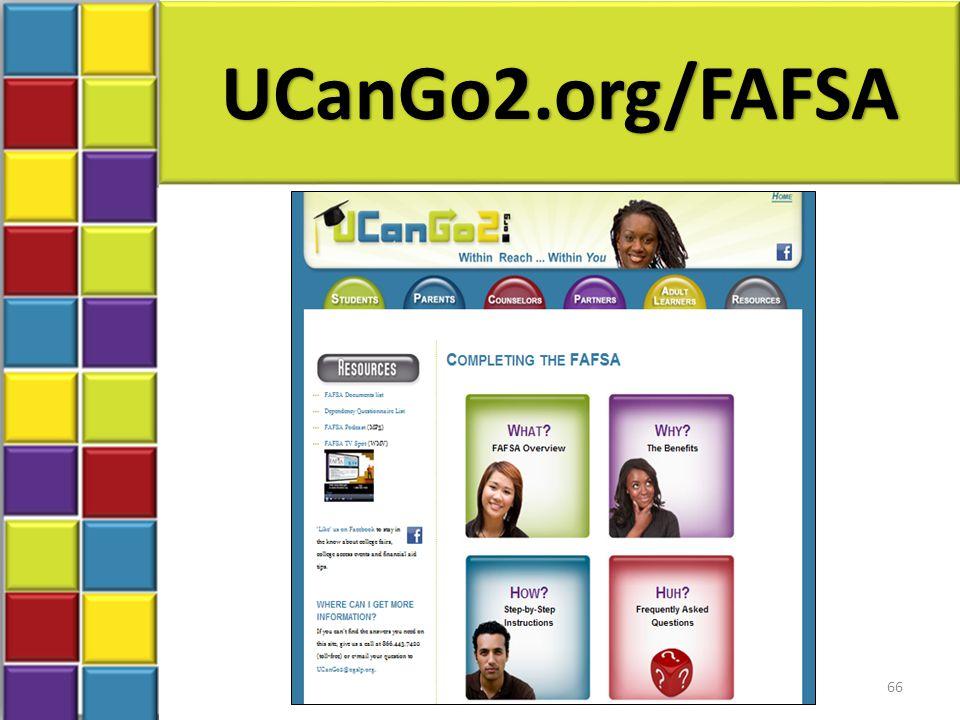 UCanGo2.org/FAFSA 66
