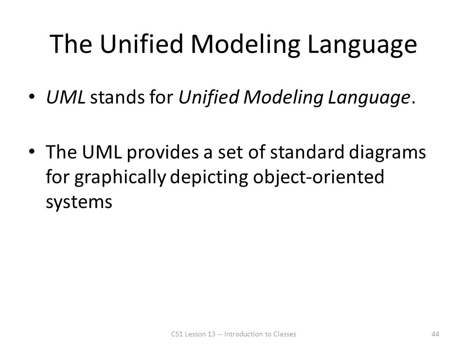 The Unified Modeling Language UML stands for Unified Modeling Language.