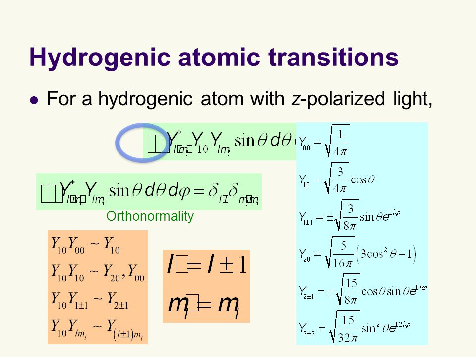 Hydrogenic atomic transitions For a hydrogenic atom with z-polarized light, Orthonormality
