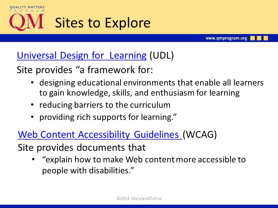 """Sites to Explore Universal Design for LearningUniversal Design for Learning (UDL) Site provides """"a framework for: designing educational environments t"""