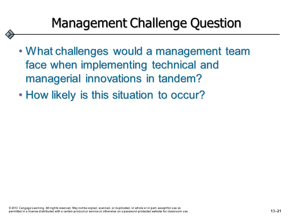 Management Challenge Question What challenges would a management team face when implementing technical and managerial innovations in tandem?What chall