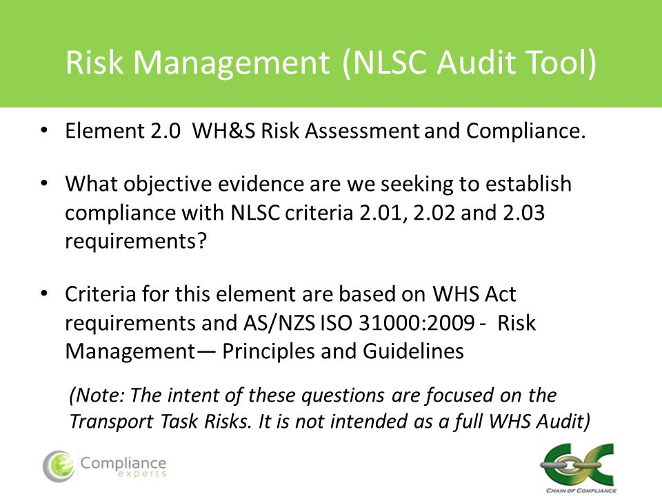 Risk Management (NLSC Audit Tool) Element 2.0 WH&S Risk Assessment and Compliance.