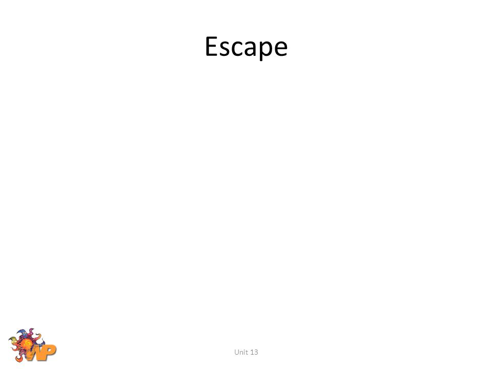Escape Unit 13