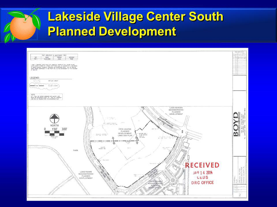 Lakeside Village Center South Planned Development Lakeside Village Center South Planned Development