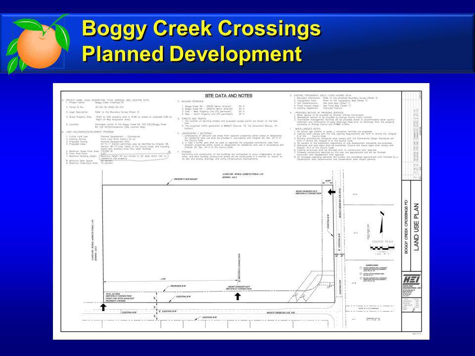 Boggy Creek Crossings Planned Development Boggy Creek Crossings Planned Development