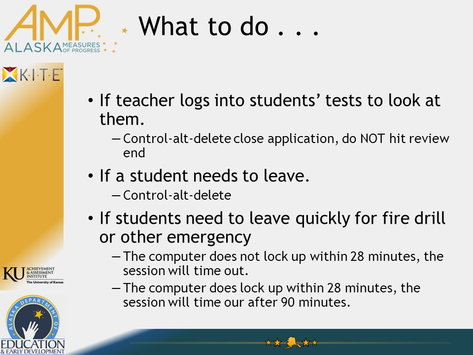 What to do... If teacher logs into students' tests to look at them.