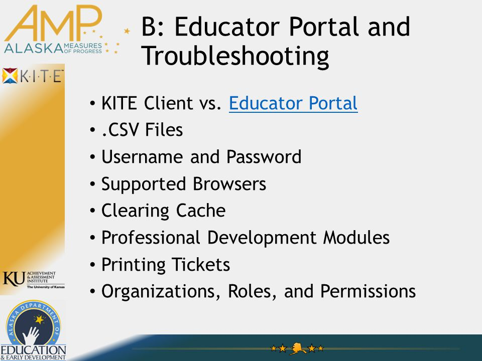 B: Educator Portal and Troubleshooting KITE Client vs.