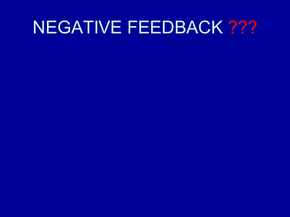 NEGATIVE FEEDBACK ???