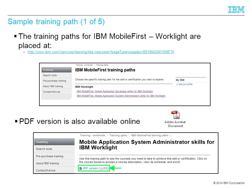 © 2014 IBM Corporation Sample training path for IBM WL Mobile App Developer ( 2 of 5)