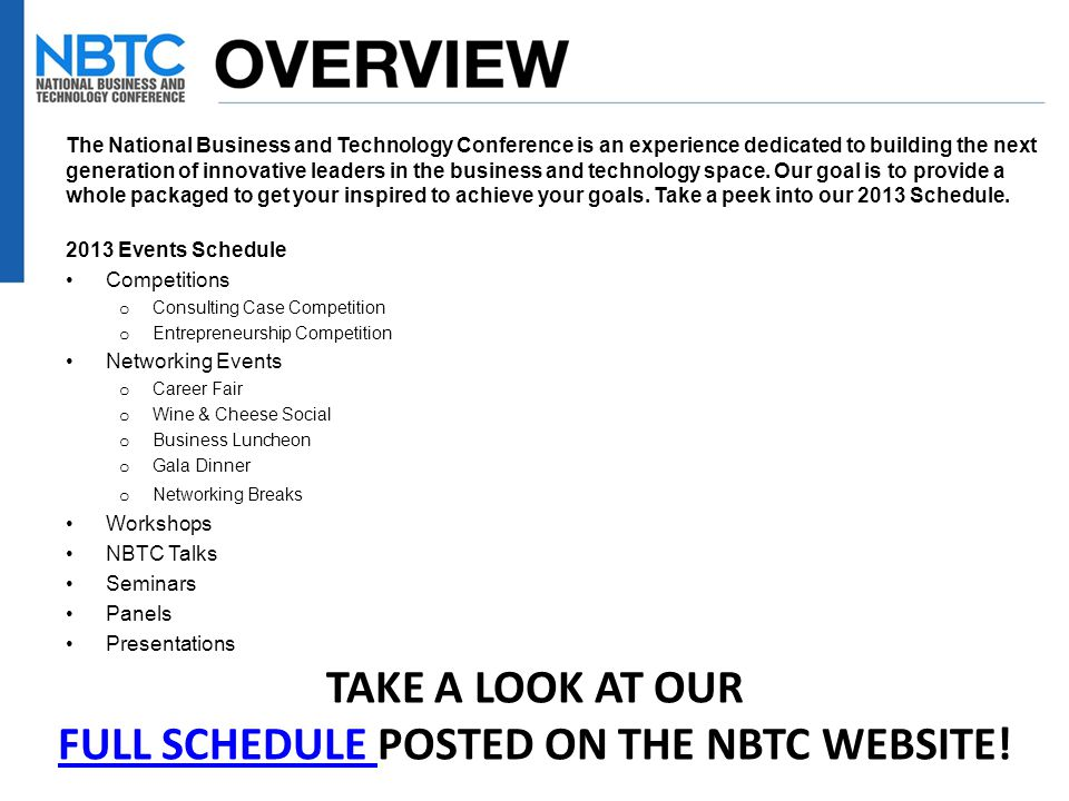 The National Business and Technology Conference is an experience dedicated to building the next generation of innovative leaders in the business and t