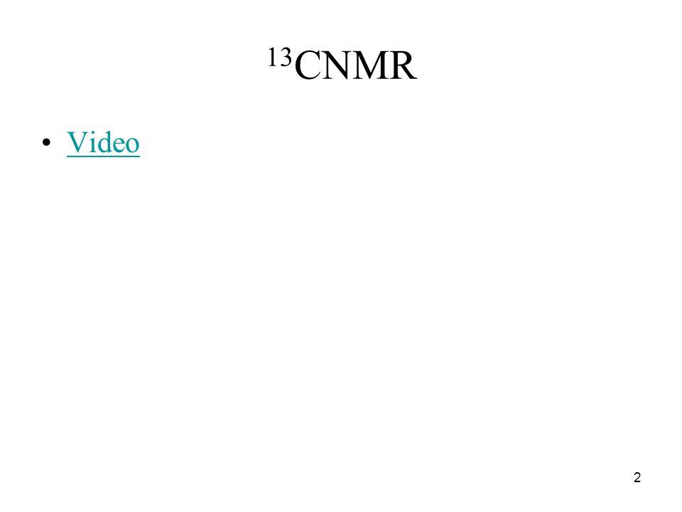 13 CNMR Video 2