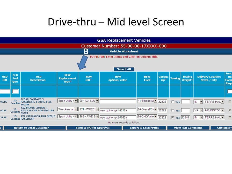 Drive-thru – Mid level Screen A B CD E