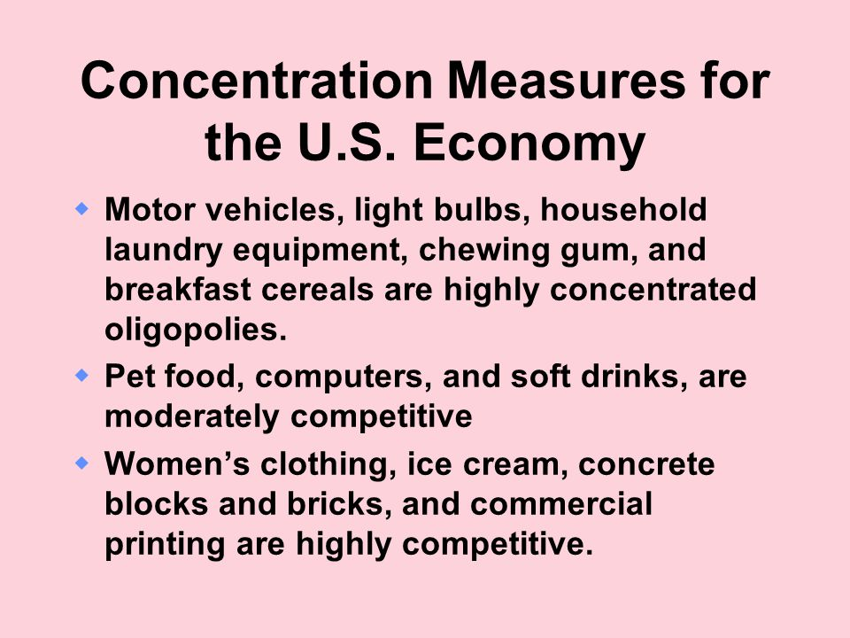 Concentration Measures for the U.S.