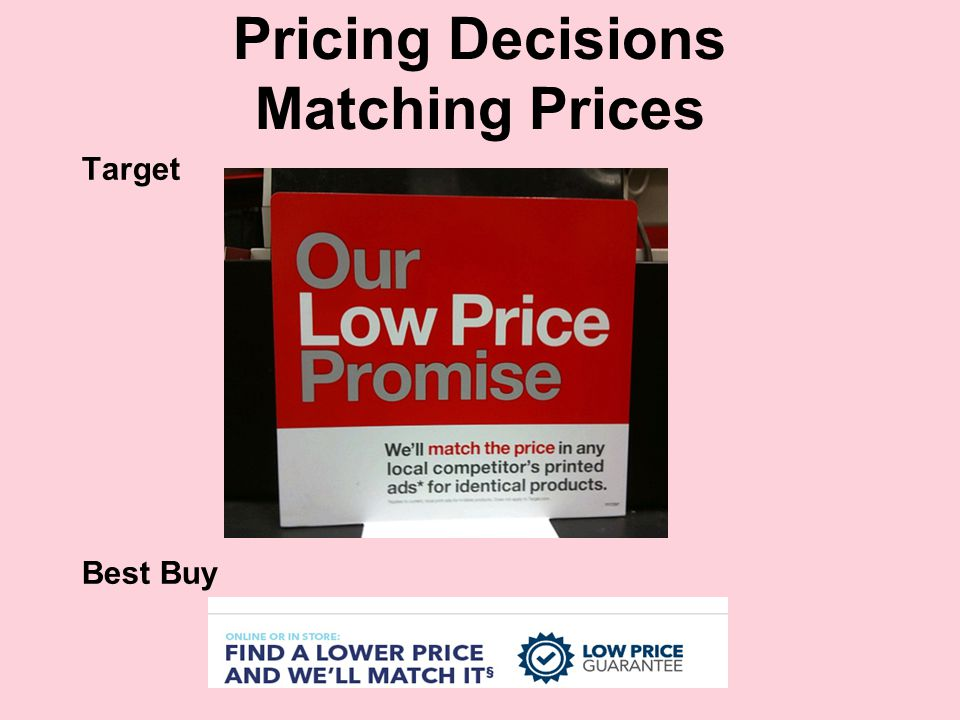 Pricing Decisions Matching Prices Target Best Buy