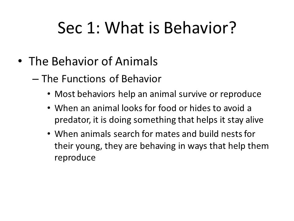 Sec 2: Patterns of Behavior Competitive Behavior – Showing Aggression Aggression is a threatening behavior that one animal uses to gain control over another – Example: before a pride of lions settles down to eat its prey, individual lions show aggression by snapping, clawing, and snarling Aggression between members of the same species hardly ever results in the injury or death of any of the competitors
