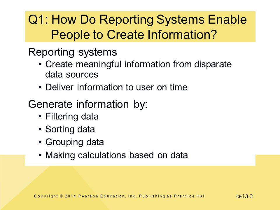 ce13-14 Q3: How Are Reports Authored, Managed and Delivered.