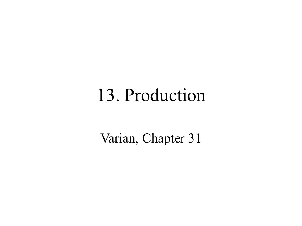 13. Production Varian, Chapter 31