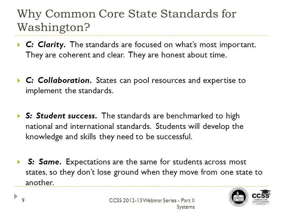 Why Common Core State Standards for Washington.