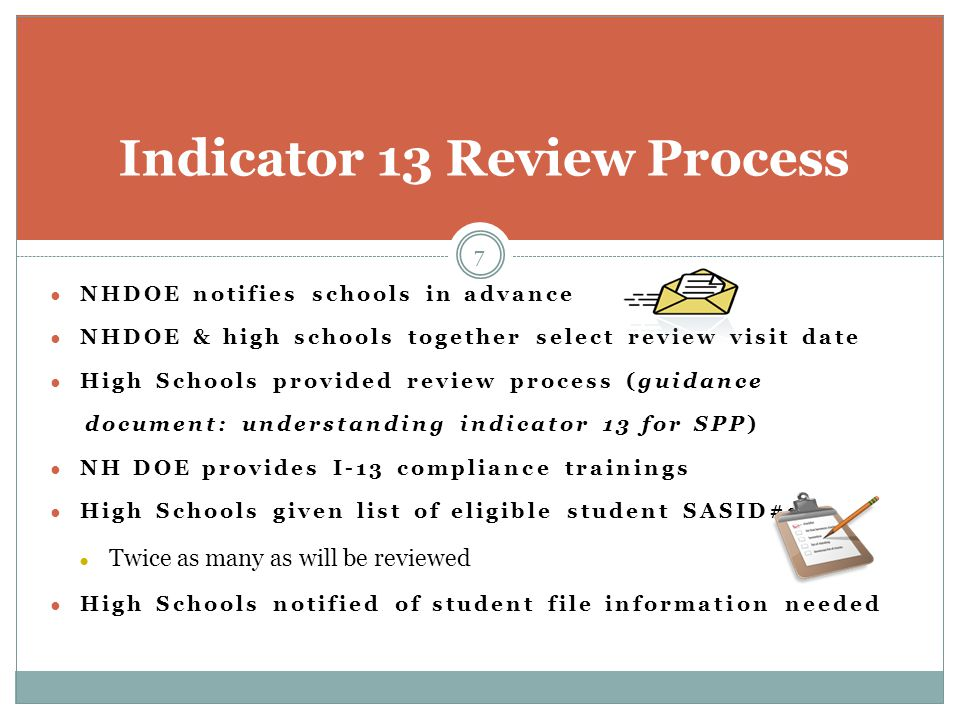 ● NHDOE notifies schools in advance ● NHDOE & high schools together select review visit date ● High Schools provided review process (guidance document