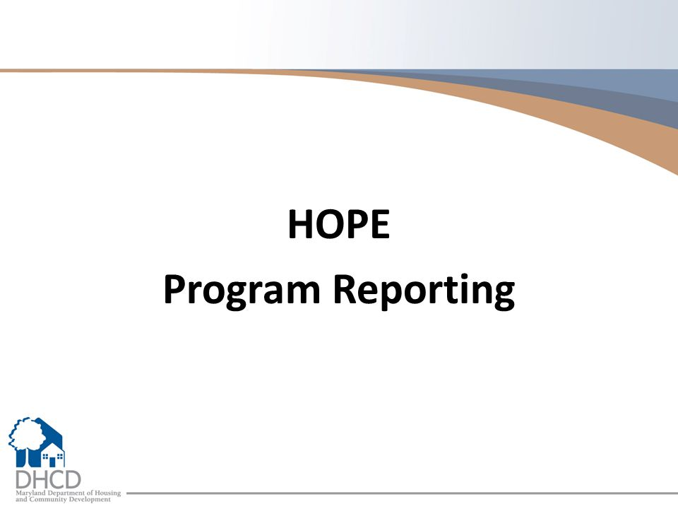 HOPE Program Reporting