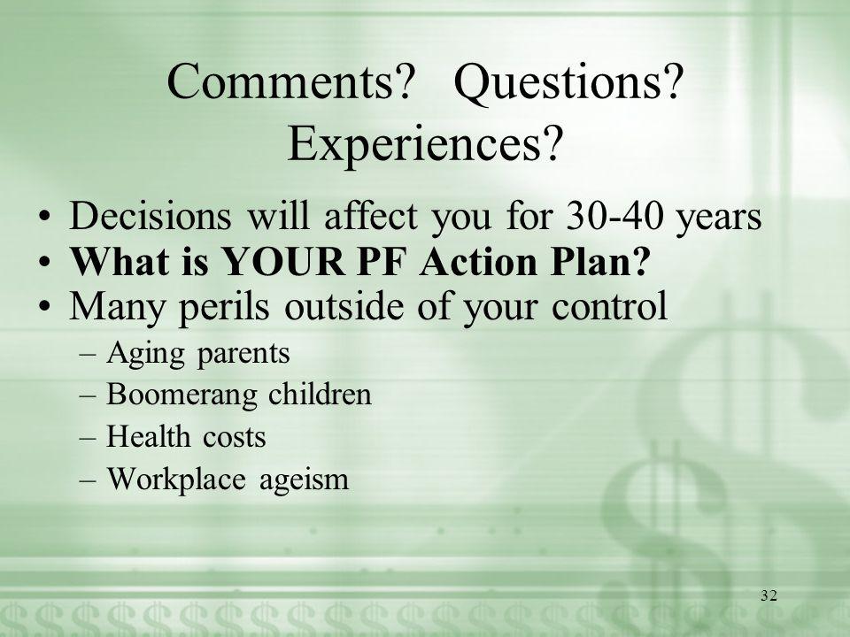 Comments. Questions. Experiences.